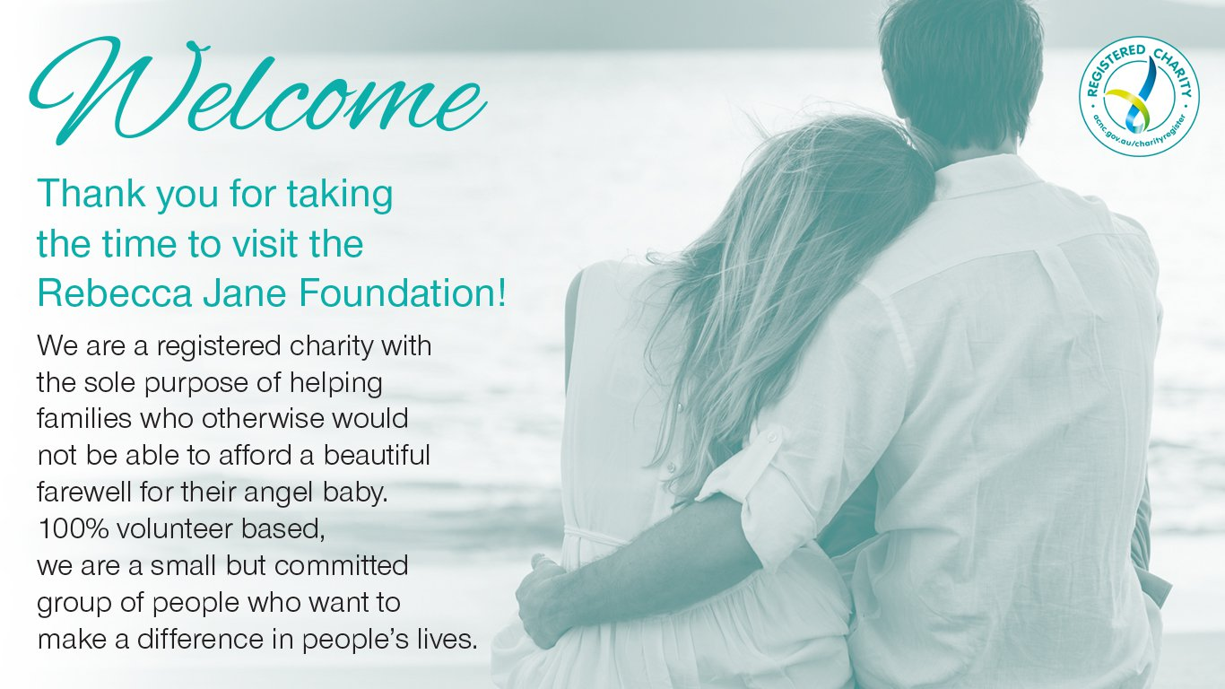 Welcome to the Rebecca Jane Foundation web site